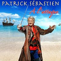 Patrick Sébastien - À l'attaque