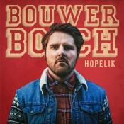 Bouwer Bosch - Hopelik