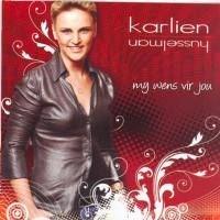Karlien Husselman - My Wens Vir Jou