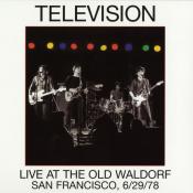 Television - Live at the Old Waldorf, San Francisco, 6/29/78
