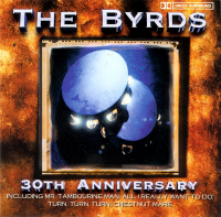 The Byrds - 30th Anniversary