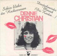Dennie Christian - Schön blühn die Heckenrosen