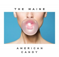 The Maine - American Candy