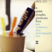 Pizzicato Five - A Quiet Couple