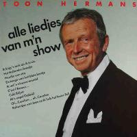 Toon Hermans - Alle liedjes van m'n show