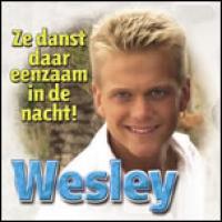 Wesley - Ze danst daar eenzaam in de nacht