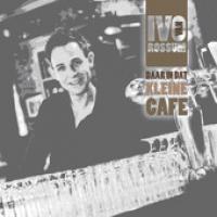 Ivo van Rossum - Daar in dat kleine Café