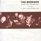 Van Morrison - I Can't Stop Loving You (with the Chieftains) (1991)