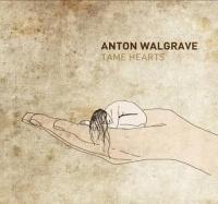 Anton Walgrave - Tame Hearts