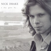 Nick Drake - A Day Gone By