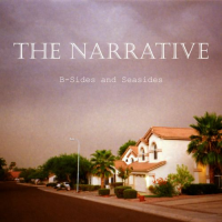 The Narrative - B-Sides and Seasides (2012)
