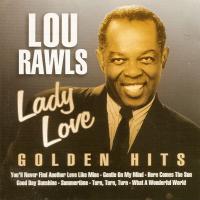 Lou Rawls - Lady Love - Golden Hits
