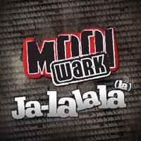 Mooi Wark - Ja-lalala (la)