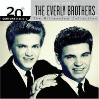 The Everly Brothers - 20th Century Masters: The Millennium Collection
