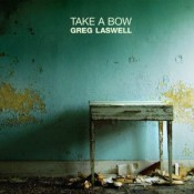 Greg Laswell - Take A Bow (2010)
