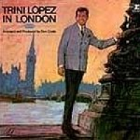 Trini Lopez - In London