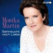 Monika Martin - Sehnsucht nach Liebe