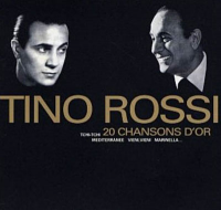 Tino Rossi - 20 Chansons D'or