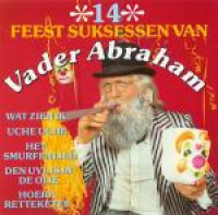 Vader Abraham - 14 Feest Suksessen Van Vader Abraham