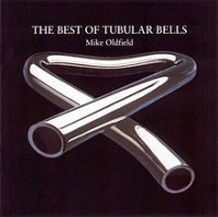 Mike Oldfield - The Best Of Tubular Bells