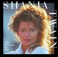 Shania Twain - The Woman In Me 2CD (Australia)