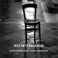 Willem Vermandere - Altijd iemands vader, altijd iemands kind