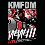 KMFDM - WWIII Live 2003
