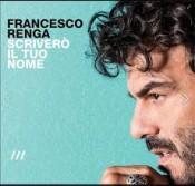 Francesco Renga - Scriverò Il Tuo Nome