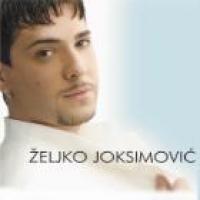 Zeljko Joksimovic - Zeljko Joksimovic