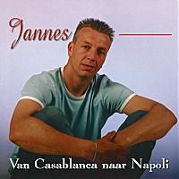 Jannes - Van Casablanca Naar Napoli