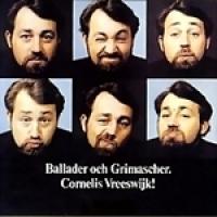 Cornelis Vreeswijk - Ballader och grimascher