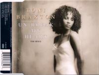 Toni Braxton - Un-Break My Heart (the Mixes)