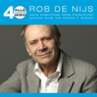 Rob De Nijs - Alle 40 goed