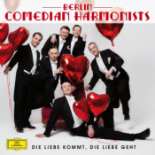 Berlin Comedian Harmonists - Die Liebe kommt, die Liebe geht