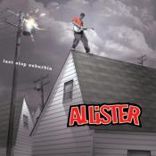 Allister - Last Stop Suburbia