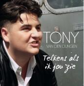 Tony van den Dungen - Telkens als ik jou zie