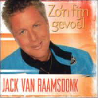 Jack Van Raamsdonk - Zo'n Fijn Gevoel