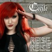 Cecile Monique - Reise, Reise
