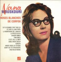 Nana Mouskouri - Roses Blanches De Corfou