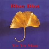 Blue Blot - Yo Yo Man