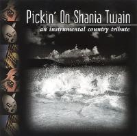Shania Twain - Pickin' On Shania Twain: In Her Shoes
