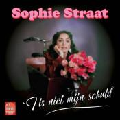 Sophie Straat - 'T Is Niet Mijn Schuld