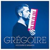 Grégoire - À Écouter D'Urgence