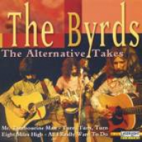 The Byrds - The Alternative Takes