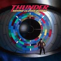 Thunder - Behind Closed Doors (remastered)