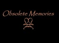 Obsolete Memories