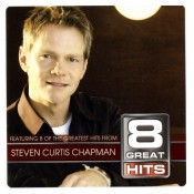Steven Curtis Chapman - 8 Great Hits