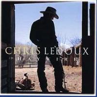 Chris Ledoux - Haywire