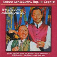 Johnny & Rijk - Wij zijn twee eenzame cowboys