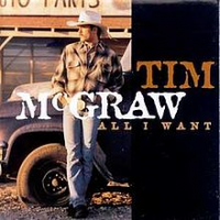 Tim McGraw - All I Want